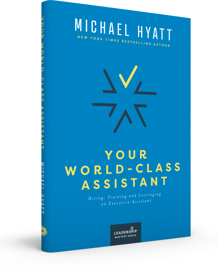 Your World-Class Assistant Book by Michael Hyatt